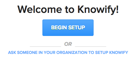 Welcome-to-Knowify Step 0: Where do I begin? (Archive)
