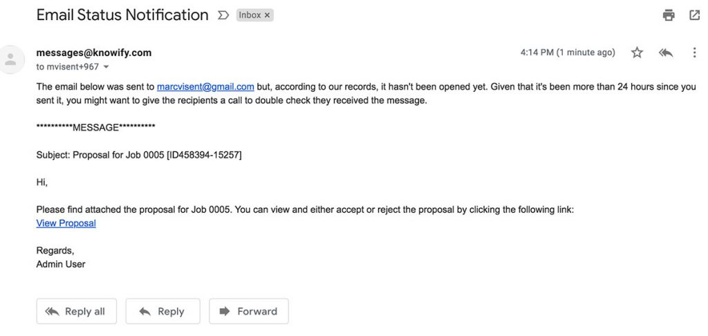 Example of an email notification when the client has still not opened the proposal | Bidding | Knowify